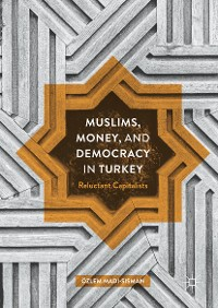 Cover Muslims, Money, and Democracy in Turkey