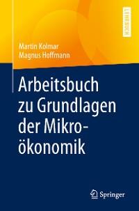 Cover Arbeitsbuch zu Grundlagen der Mikroökonomik