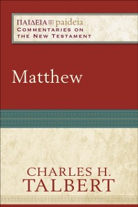 Cover Matthew (Paideia: Commentaries on the New Testament)
