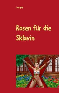 Cover Rosen für die Sklavin