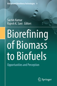 Cover Biorefining of Biomass to Biofuels