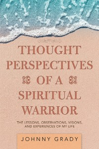 Cover Thought Perspectives of a Spiritual Warrior
