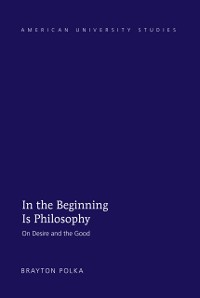 Cover In the Beginning Is Philosophy