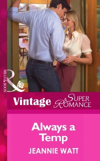 Cover Always a Temp (Mills & Boon Vintage Superromance) (Going Back, Book 25)