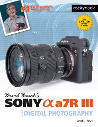 Cover David Busch's Sony Alpha a7R III Guide to Digital Photography
