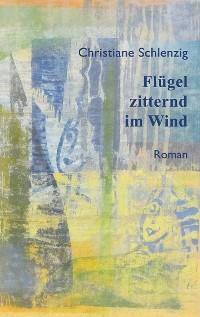 Cover Flügel zitternd im Wind