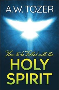Cover How to be filled with the Holy Spirit