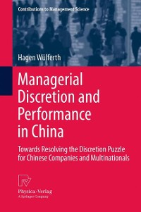 Cover Managerial Discretion and Performance in China