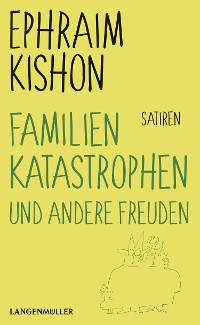 Cover Familienkatastrophen und andere Freuden