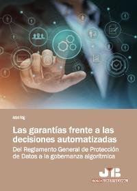 Cover Las garantías frente a las decisiones automatizadas