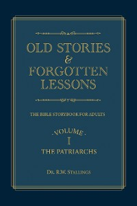 Cover Old Stories & Forgotten Lessons