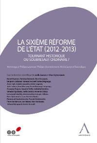Cover La sixième réforme de l'État (2012-2013)