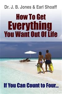 Cover How to Get Everything You Want