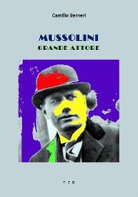 Cover Mussolini grande attore
