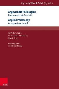 Cover Angewandte Philosophie. Eine internationale Zeitschrift / Applied Philosophy. An International Journal