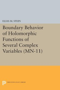 Cover Boundary Behavior of Holomorphic Functions of Several Complex Variables. (MN-11)