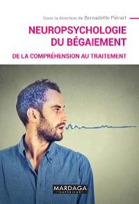 Cover Neuropsychologie du bégaiement