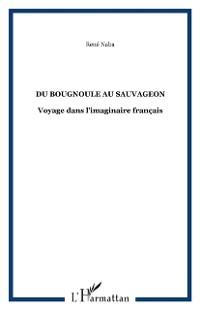 Cover DU BOUGNOULE AU SAUVAGEON