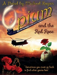 Cover Opium and the Red Rose