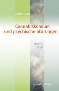 Cover Cannabiskonsum und psychische Störungen