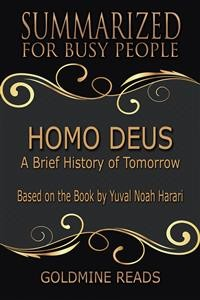 Cover Homo Deus - Summarized for Busy People