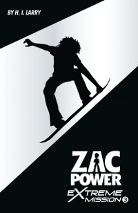 Cover Zac Power Extreme Mission #3