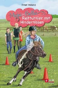 Cover Maja und Bella - Reitturnier mit Hindernissen