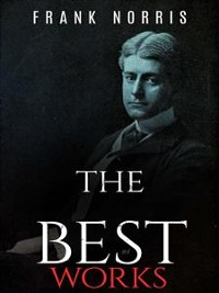 Cover Frank Norris: The Best Works