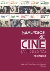 Cover Hablemos de cine. Antología. Volumen 2.