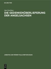 Cover Die Gedenkenüberlieferung der Angelsachsen