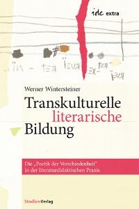 Cover Transkulturelle literarische Bildung