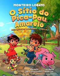 Cover O Sítio do Pica-Pau Amarelo (Illustrated)