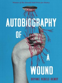 Cover Autobiography of a Wound