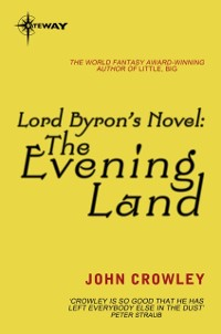 Cover Lord Byron's Novel: The Evening Land