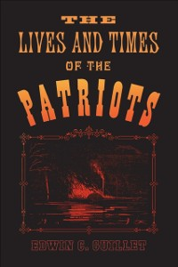 Cover Lives and Times of the Patriots