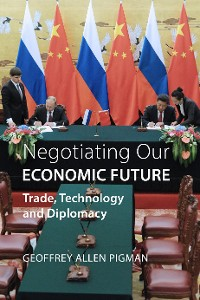 Cover Negotiating Our Economic Future