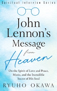 Cover John Lennon's Message from Heaven