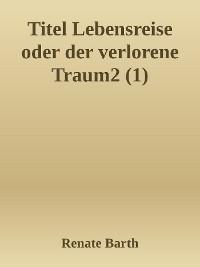 Cover Lebensreise - Autobiografische Trilogie Band 1