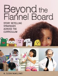 Cover Beyond the Flannel Board