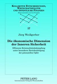 Cover Die oekonomische Dimension der Inneren Sicherheit