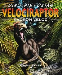 Cover Velociraptor. Ladrón veloz