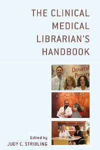 Cover The Clinical Medical Librarian's Handbook