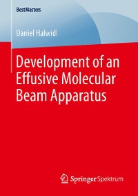 Cover Development of an Effusive Molecular Beam Apparatus