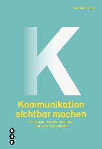Cover Kommunikation sichtbar machen (E-Book)