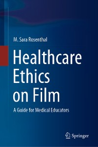 Cover Healthcare Ethics on Film