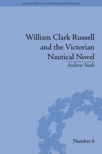Cover William Clark Russell and the Victorian Nautical Novel