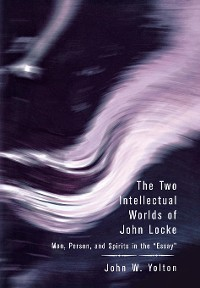 Cover The Two Intellectual Worlds of John Locke