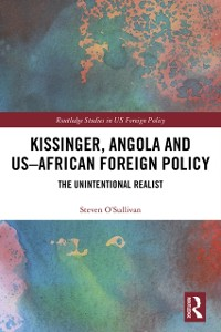 Cover Kissinger, Angola and US-African Foreign Policy