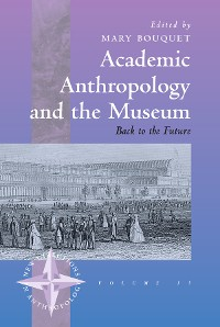 Cover Academic Anthropology and the Museum