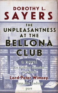 Cover Unpleasantness at the Bellona Club